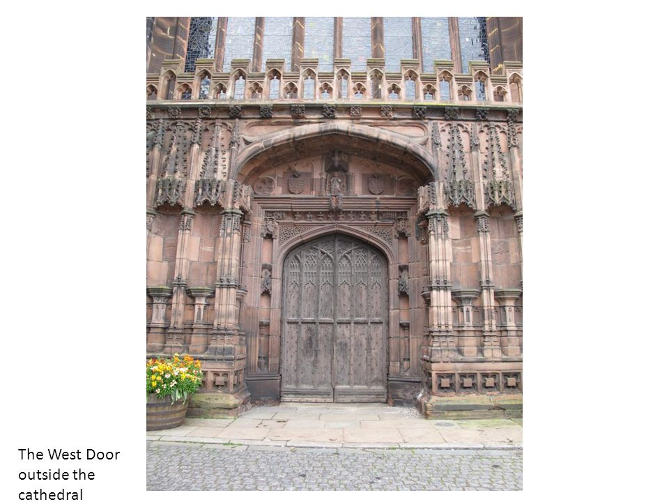 The West Door outside the cathedral