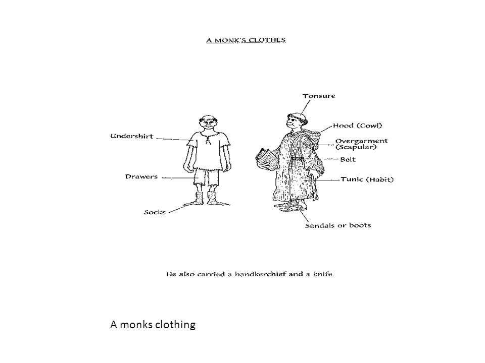 A monks clothing