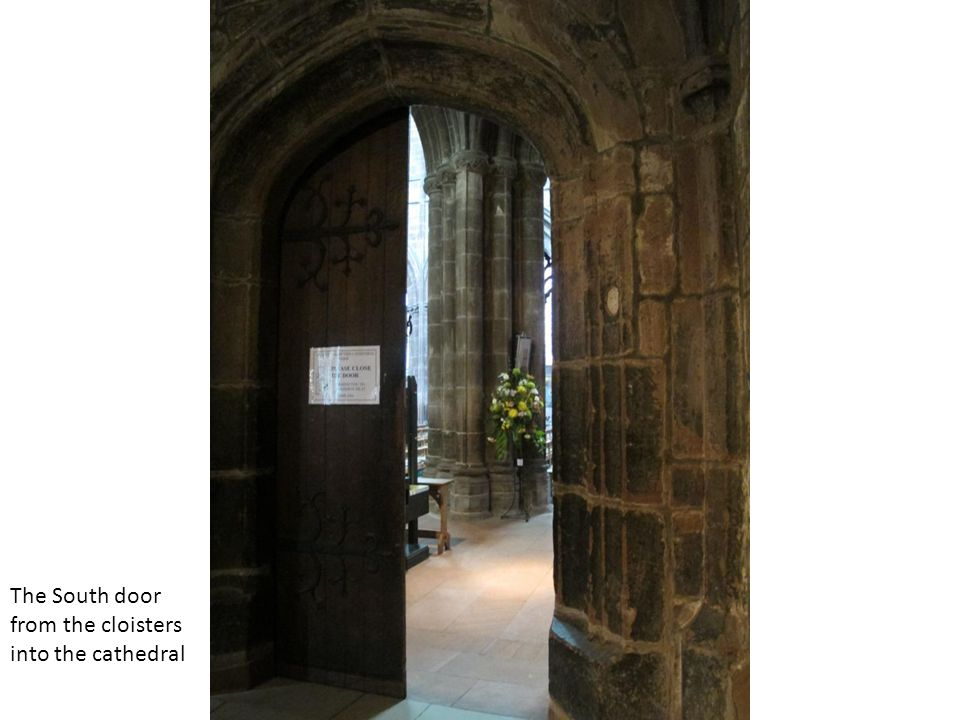 The South door from the cloisters into the cathedral