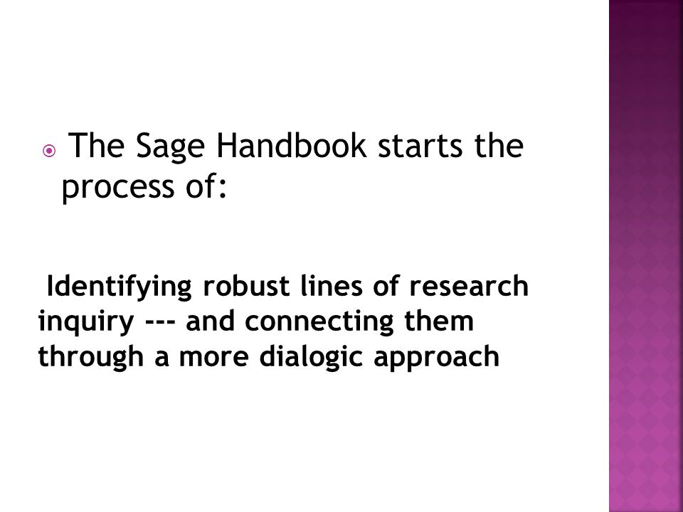  The Sage Handbook starts the process of: