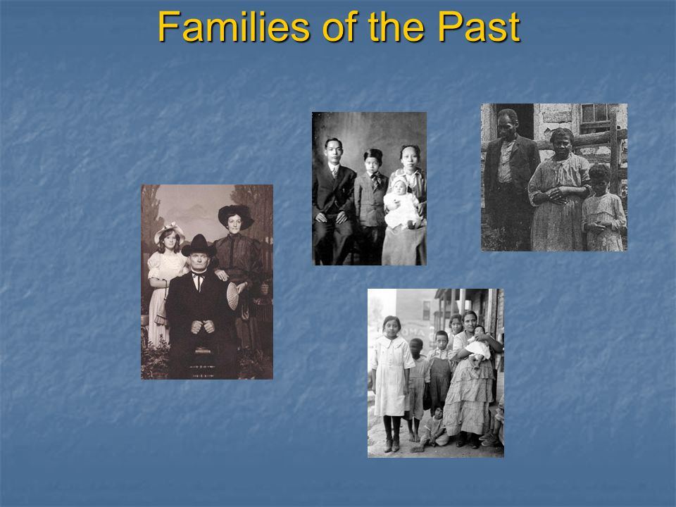 Families of the Past