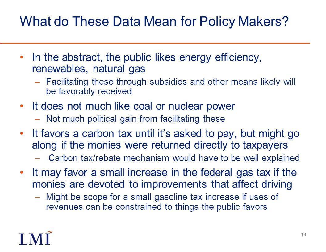 What do These Data Mean for Policy Makers.