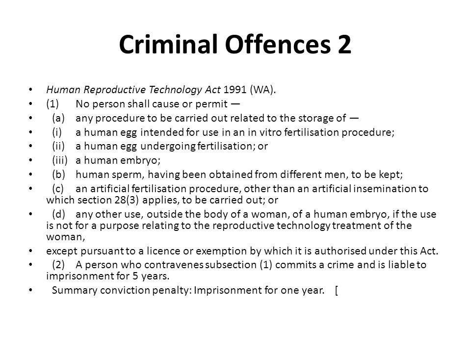 Criminal Offences 2 Human Reproductive Technology Act 1991 (WA).