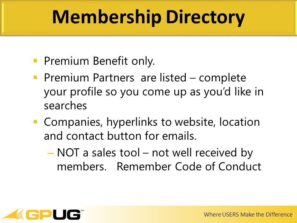 Where USERS Make the Difference!  Premium Benefit only.  Premium Partners are listed – complete your profile so you come up as you'd like in searche
