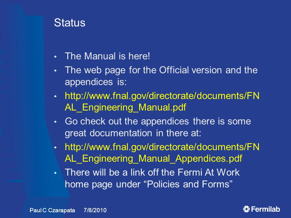 Status The Manual is here.