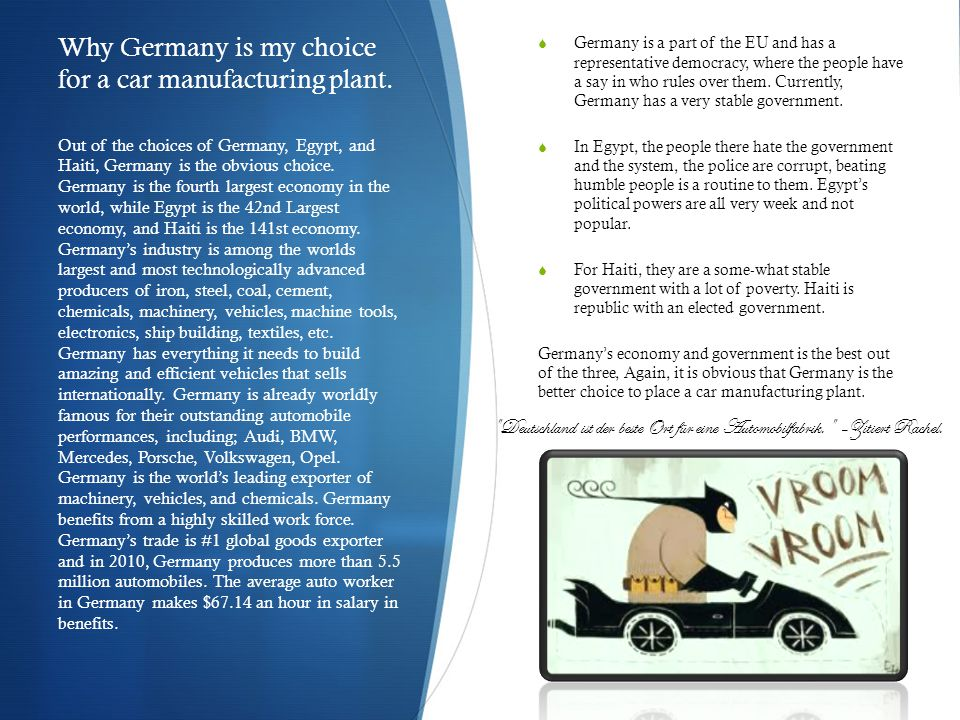 Germany is a country with a very large population which is located in the continent/region of Europe.