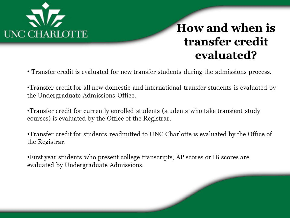 How and when is transfer credit evaluated.