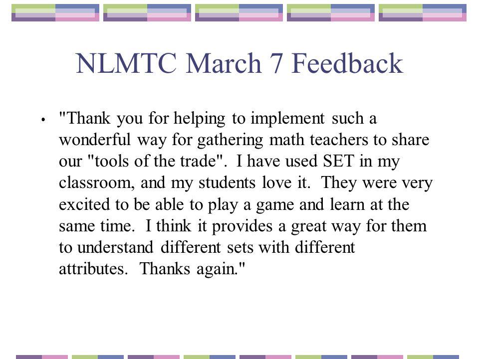 NLMTC March 7 Feedback