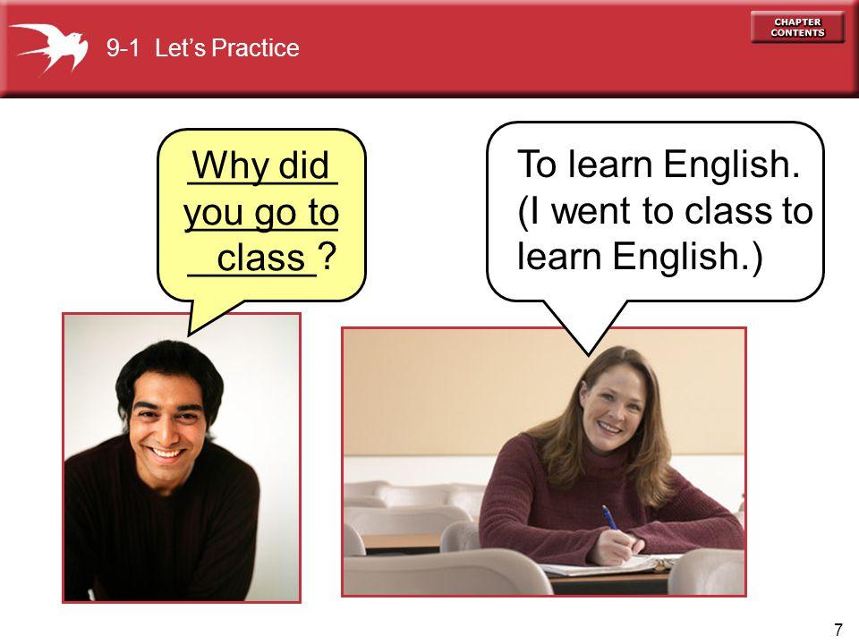 7 To learn English.