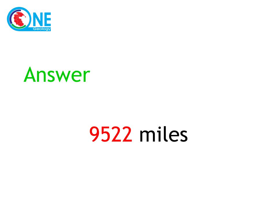 Answer 9522 miles