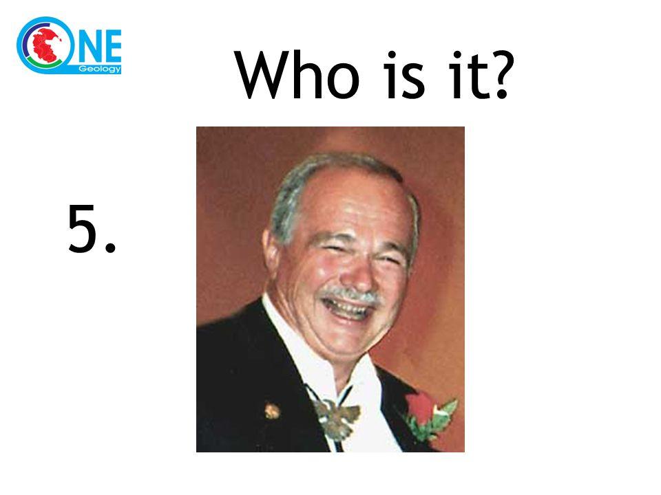 Who is it 5.