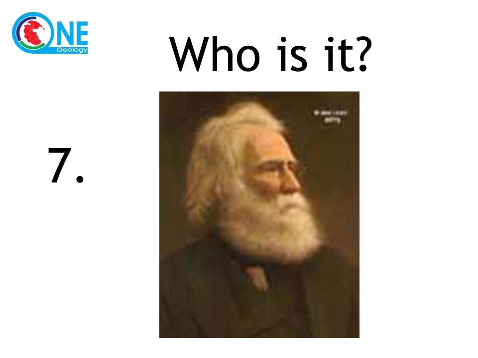 Who is it 7.