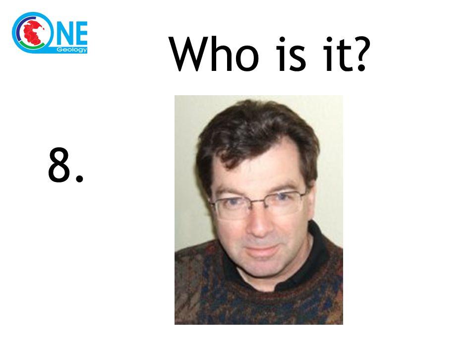 Who is it 8.