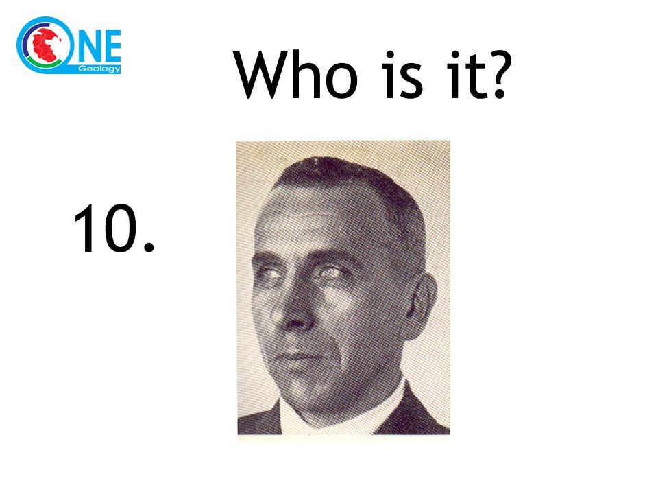 Who is it 10.