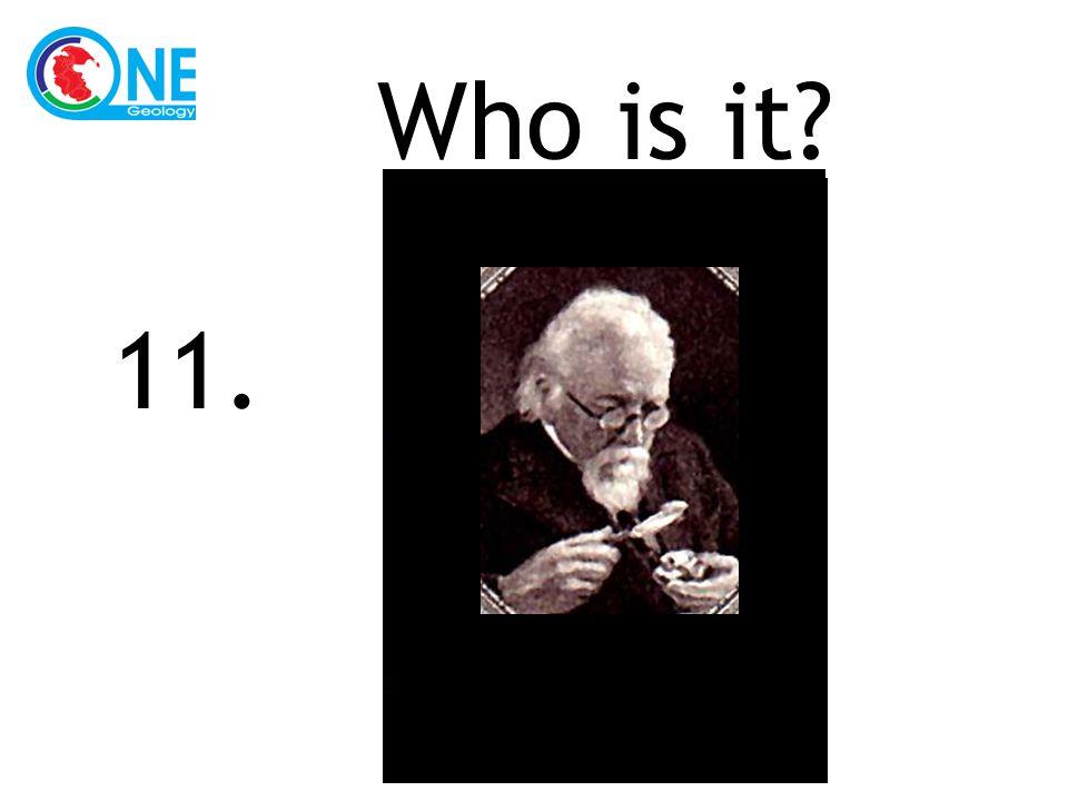Who is it 11.