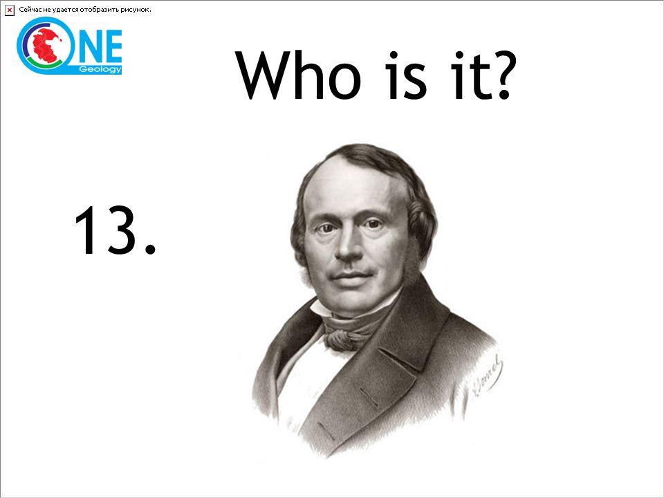 Who is it 13.