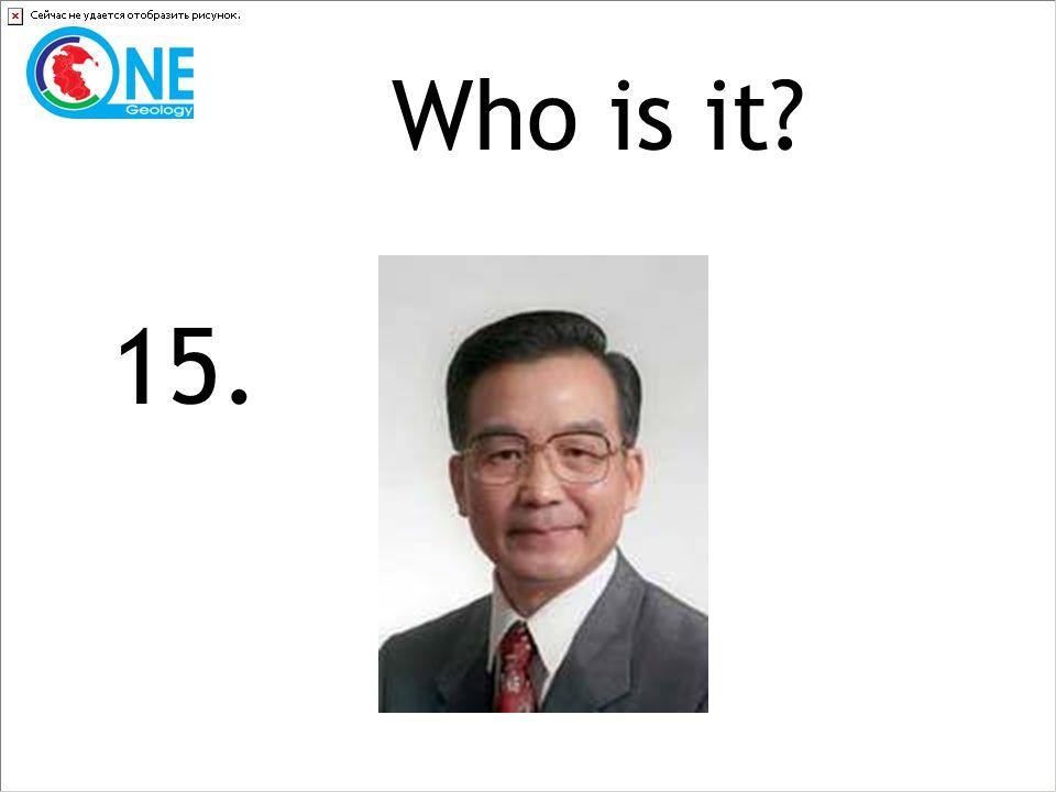 Who is it 15.