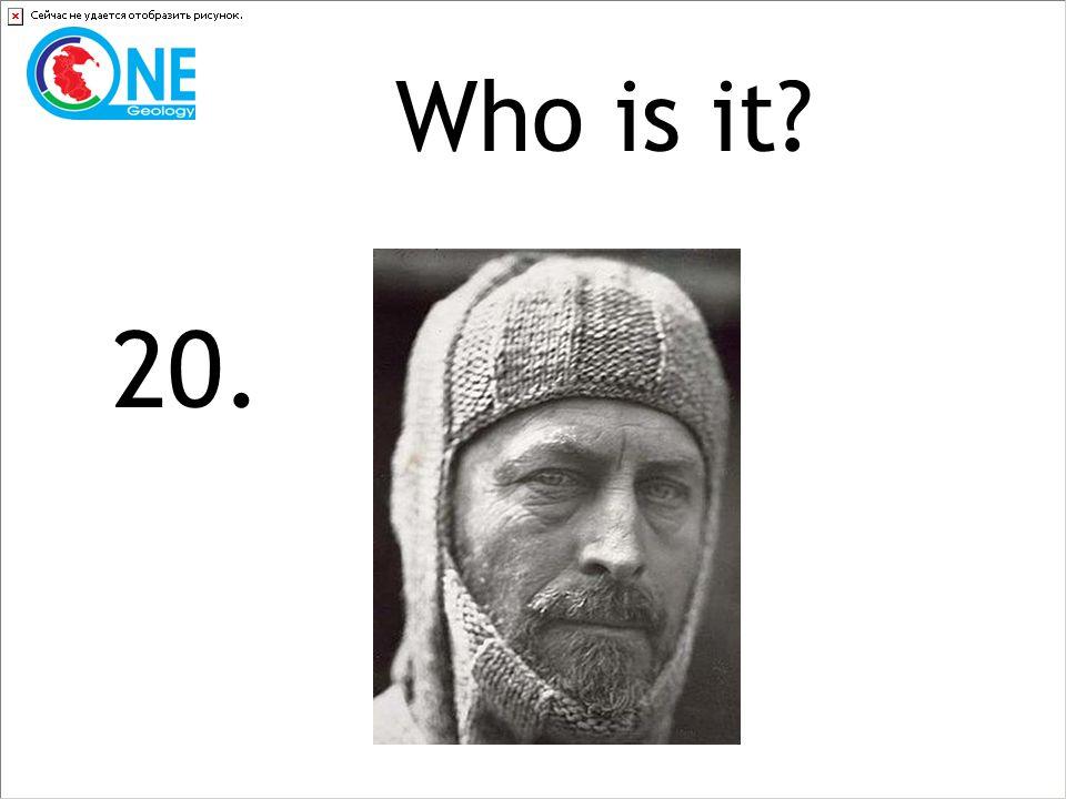Who is it 20.