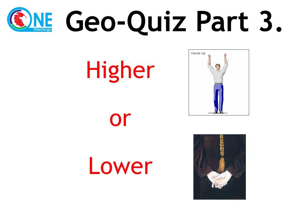 Higher or Lower Geo-Quiz Part 3.