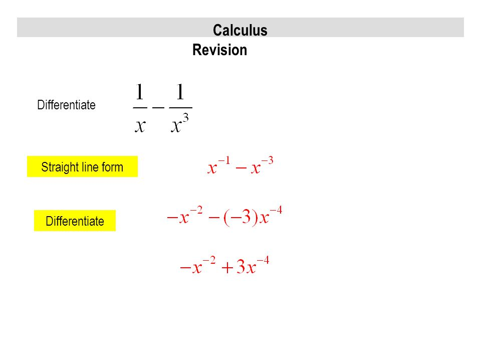 Calculus Revision Differentiate Straight line form Differentiate