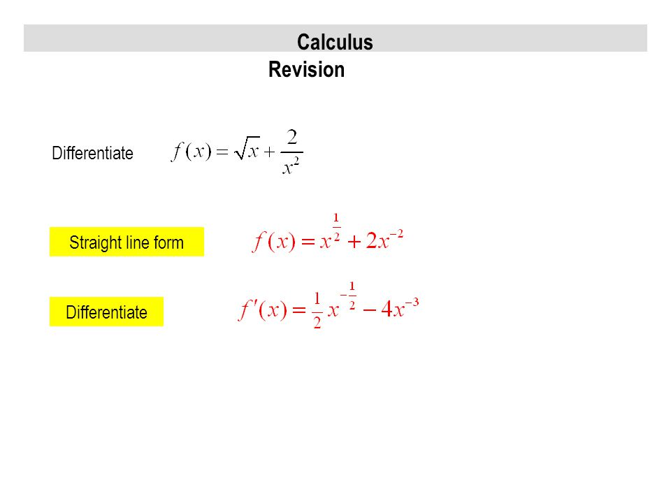 Calculus Revision Differentiate Straight line form