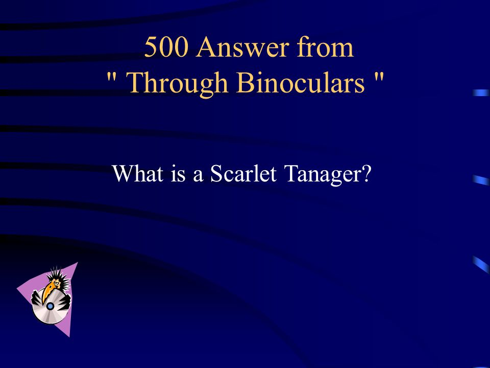 500 Question from Through Binoculars
