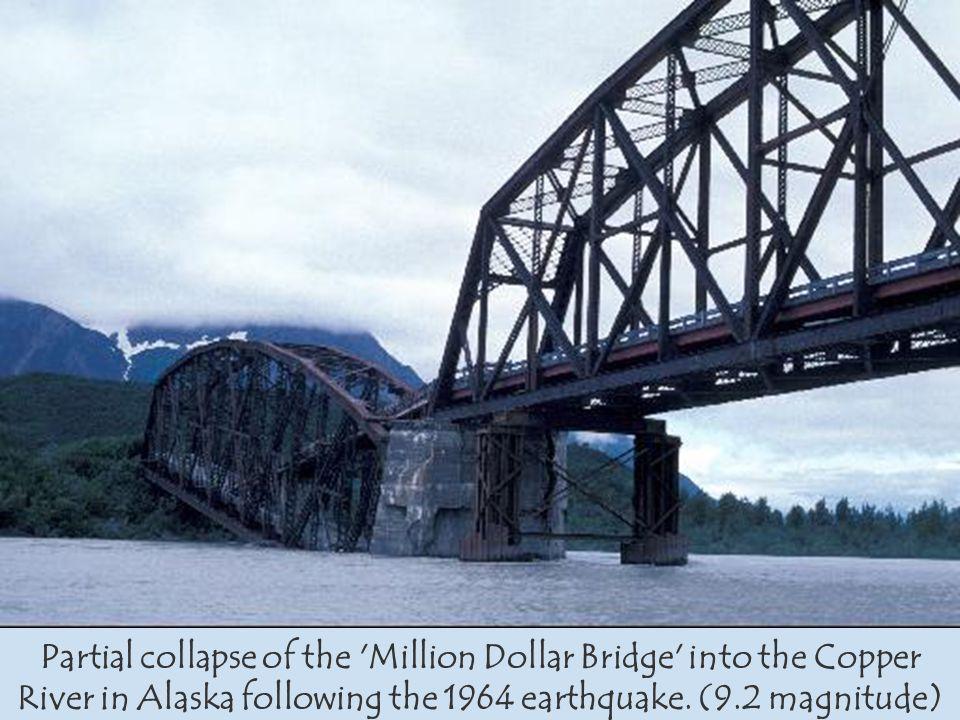 Partial collapse of the 'Million Dollar Bridge' into the Copper River in Alaska following the 1964 earthquake. (9.2 magnitude)
