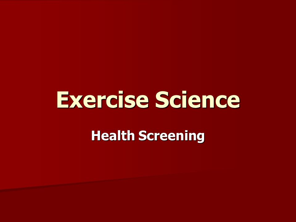 Exercise Science Health Screening