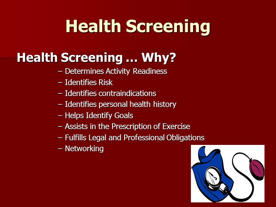Health Screening … Why.