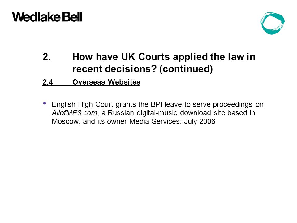 2.How have UK Courts applied the law in recent decisions.
