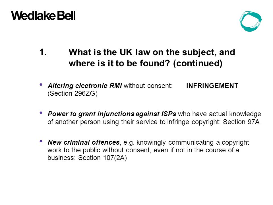 1.What is the UK law on the subject, and where is it to be found.