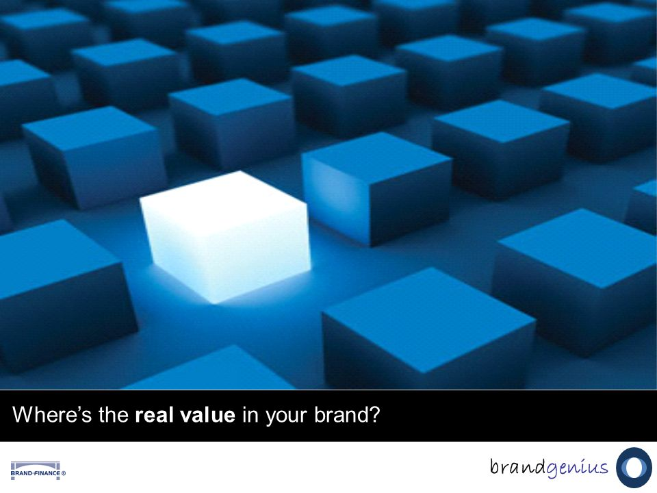 Where's the real value in your brand brandgenius