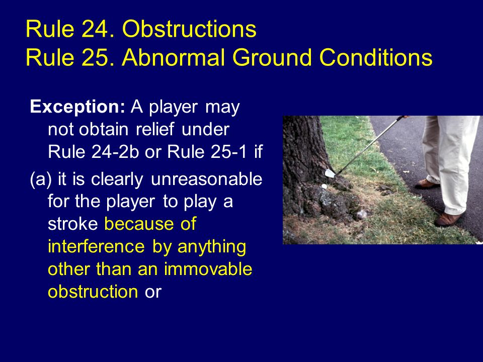 Rule 24. Obstructions Rule 25.