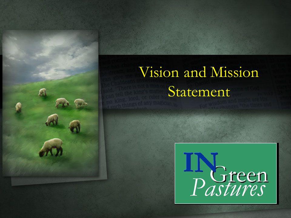 Vision Statement It is our vision to be a church….
