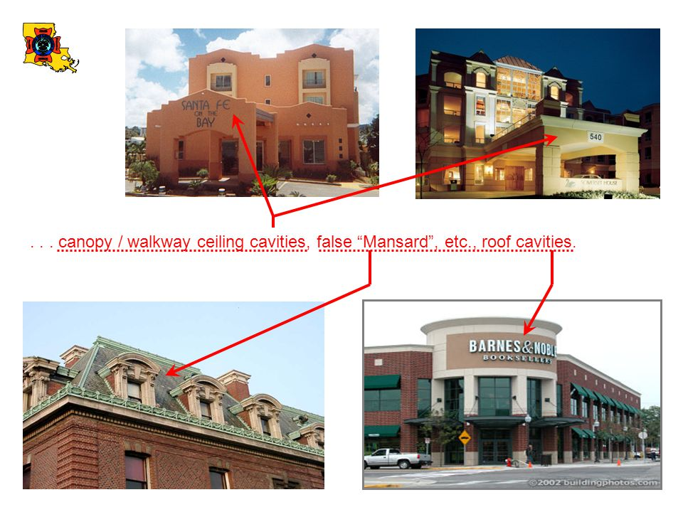 "... canopy / walkway ceiling cavities, false ""Mansard"", etc., roof cavities."