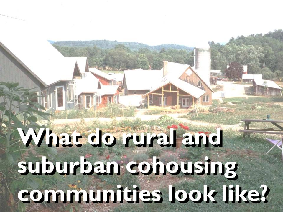 What do rural and suburban cohousing communities look like?