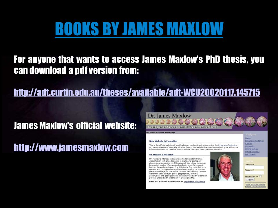 BOOKS BY JAMES MAXLOW Hardcopy book can be purchased from: TerrellaPress@bigpond.com and EBook can be purchased from: www.oneoffpublishing.com