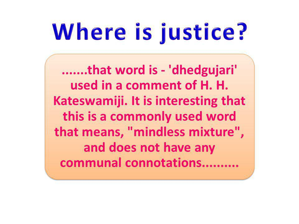 .......that word is - dhedgujari used in a comment of H.