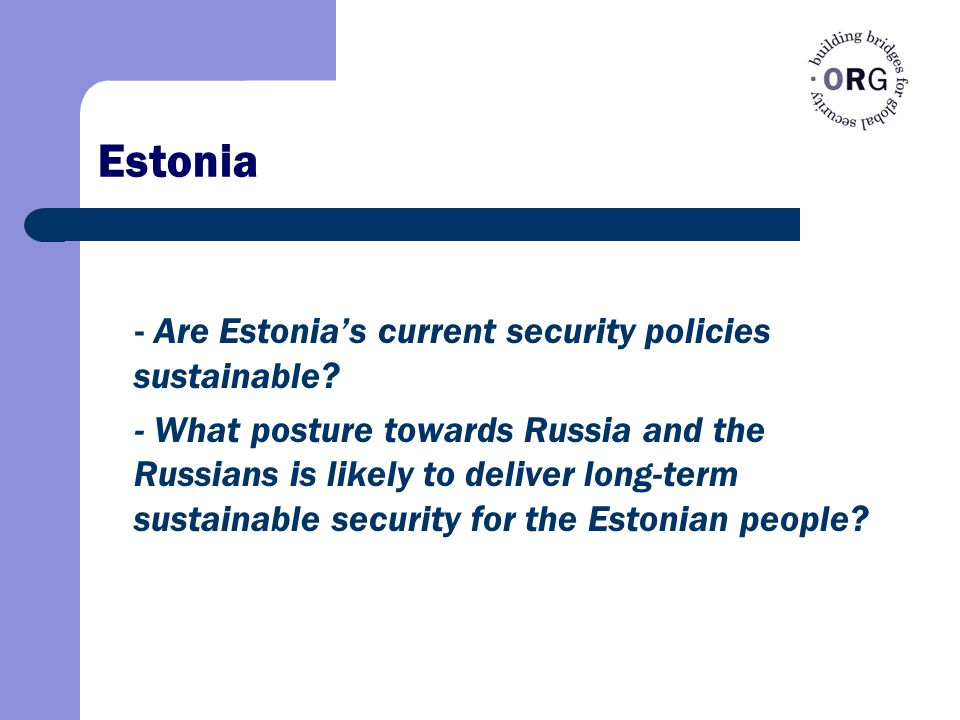 Estonia - Are Estonia's current security policies sustainable.