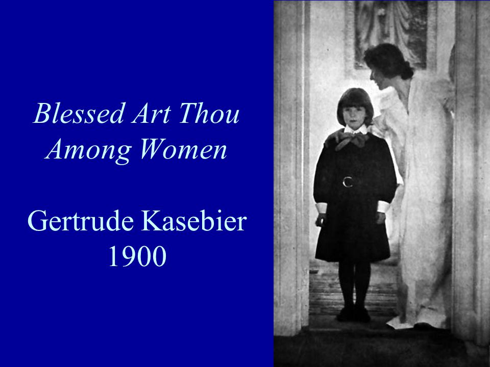 Blessed Art Thou Among Women Gertrude Kasebier 1900