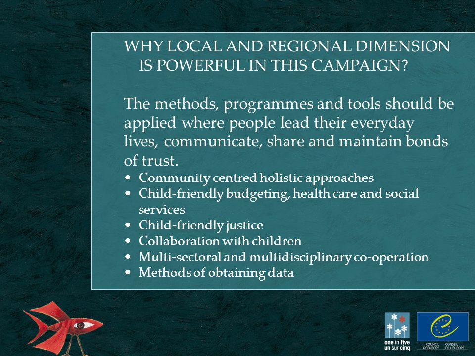 WHY LOCAL AND REGIONAL DIMENSION IS POWERFUL IN THIS CAMPAIGN.