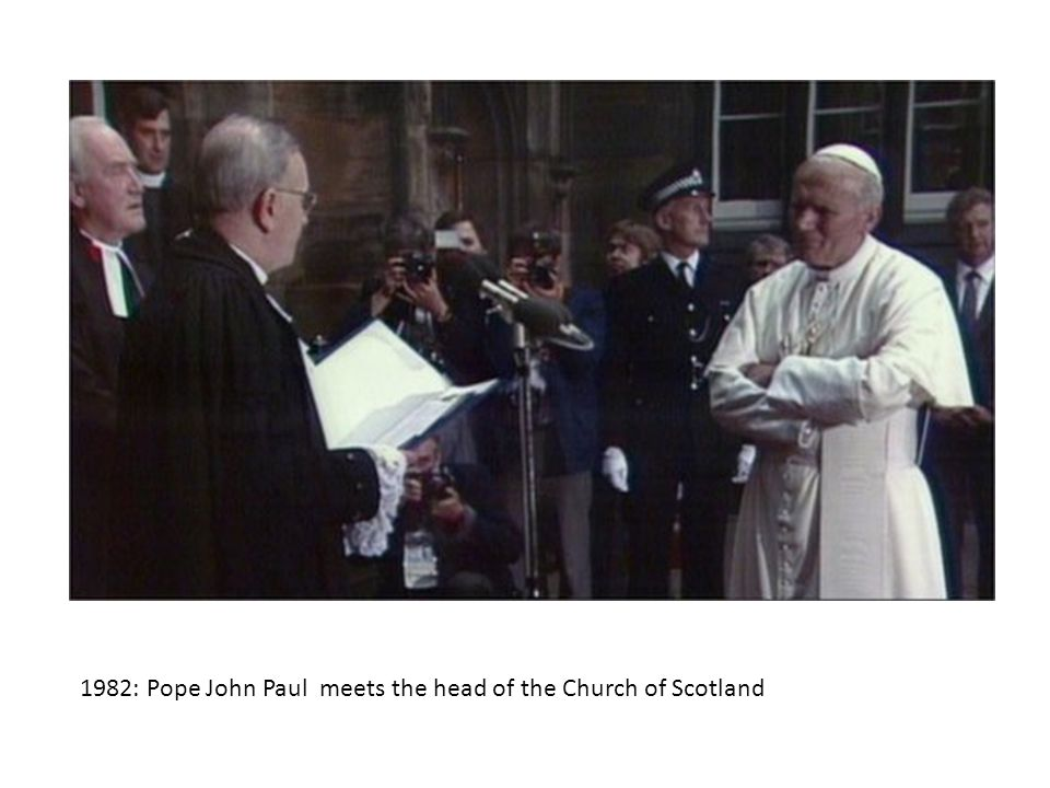 1982: Pope John Paul meets the head of the Church of Scotland