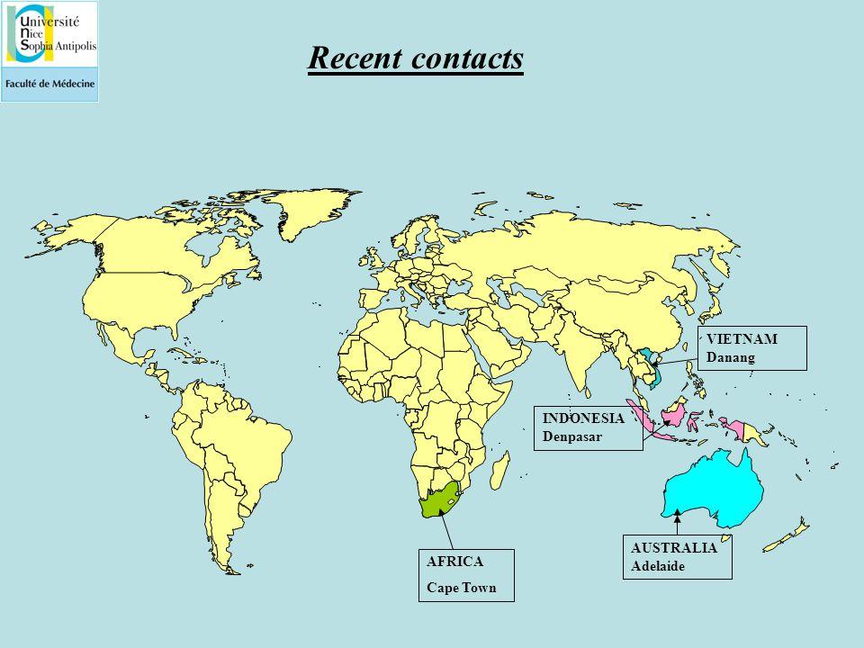 Recent contacts AFRICA Cape Town AUSTRALIA Adelaide INDONESIA Denpasar VIETNAM Danang