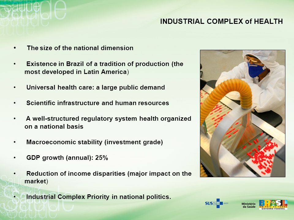 INDUSTRIAL COMPLEX OF HEALTH PPPs (April 2009): nine partnerships among seven pulbic labs and ten private companies for the production of 24 drugs A self sufficiency path in Vaccines production: in five years the federal government investment raised more than 1200 %, up to R$ 21,06 millions in 2008.