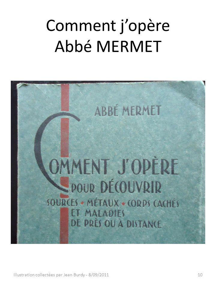 Comment j'opère Abbé MERMET Illustration collectées par Jean Burdy - 8/09/201110