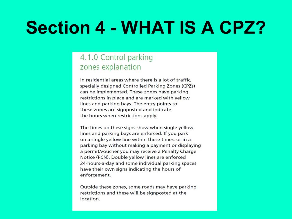 Section 4 - WHAT IS A CPZ