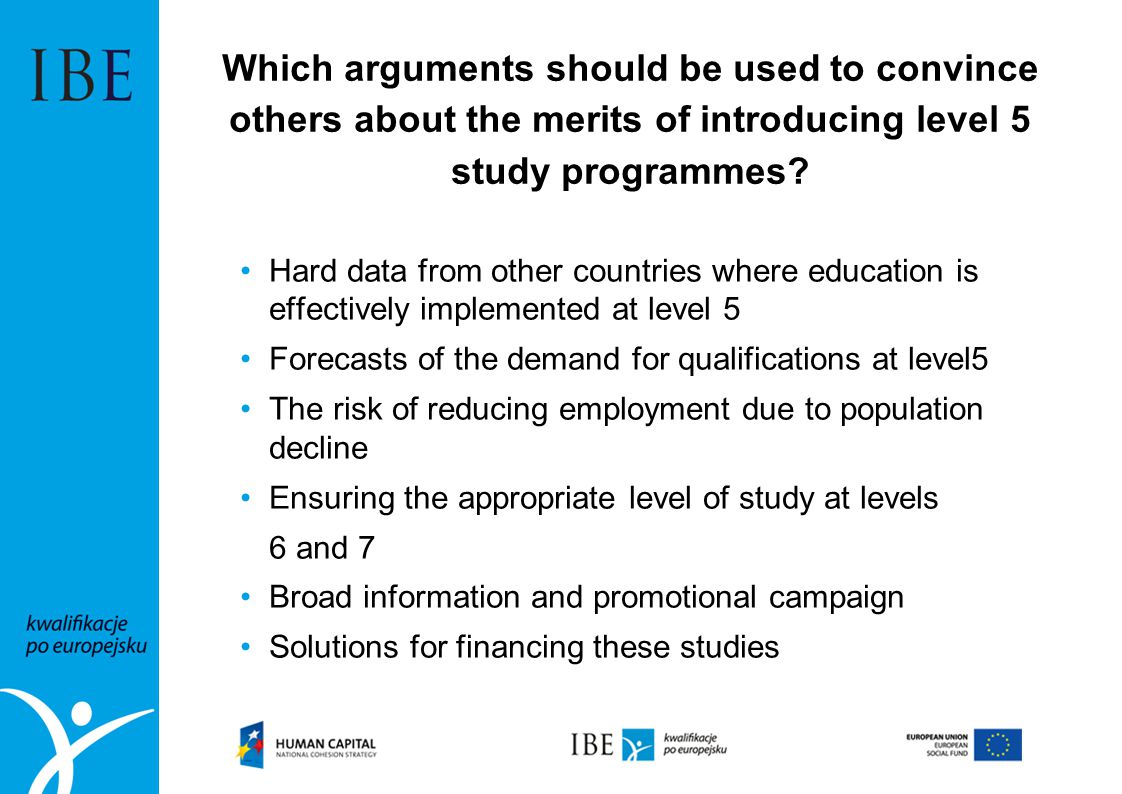 Which arguments should be used to convince others about the merits of introducing level 5 study programmes? Hard data from other countries where educa