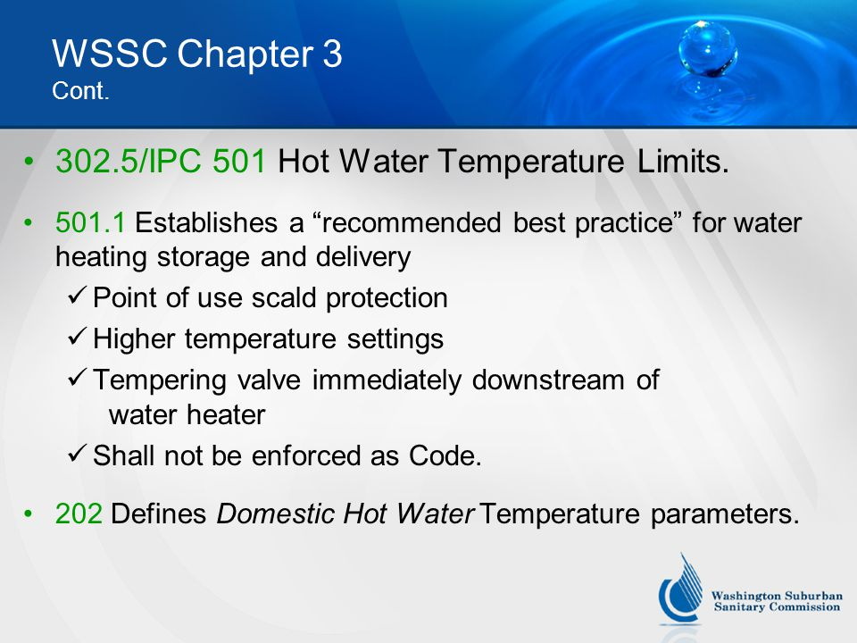 WSSC Chapter 3 Cont.302.5/IPC 501 Hot Water Temperature Limits.