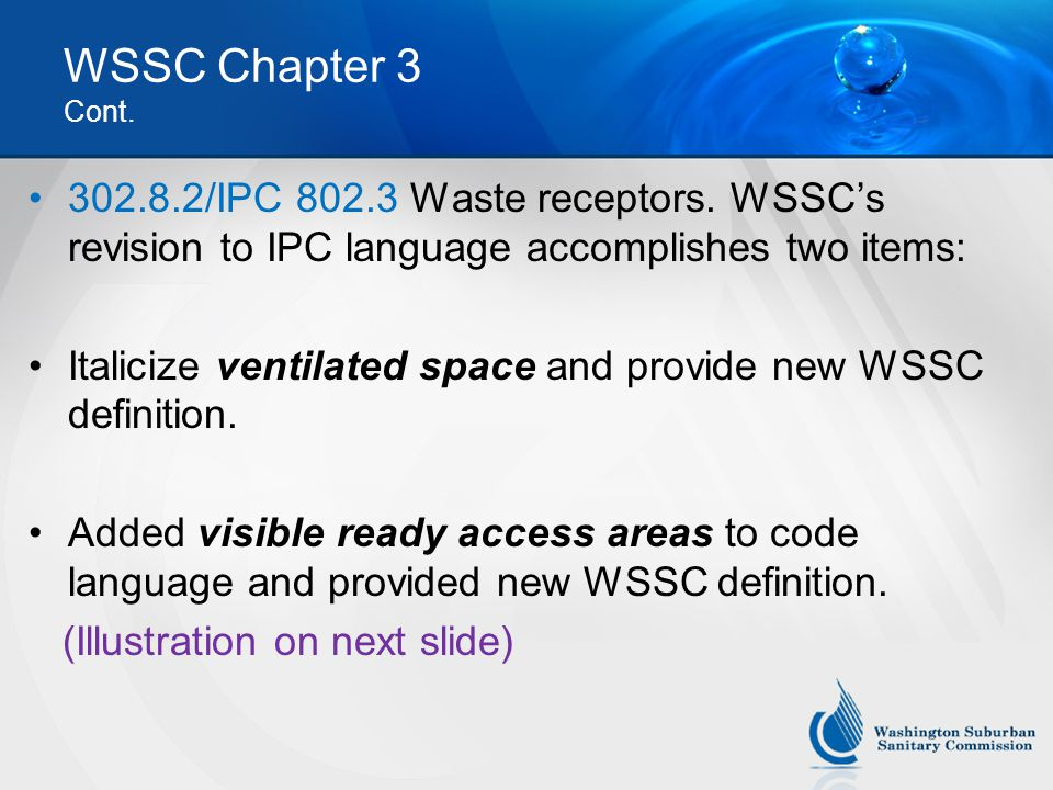 WSSC Chapter 3 Cont.302.8.2/IPC 802.3 Waste receptors.