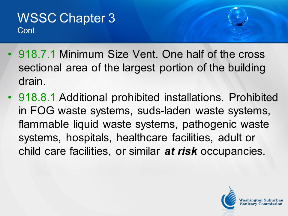 WSSC Chapter 3 Cont.918.7.1 Minimum Size Vent.